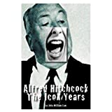 Alfred Hitchcock: The Icon Years ~ John W. Law