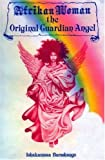 img - for Afrikan Woman the Original Guardian Angel book / textbook / text book