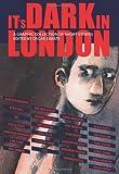 It's Dark in London (1906838445) by Zarate, Oscar