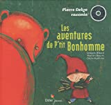 echange, troc Pierre Delye - LES AVENTURES DE P'TIT BONHOMME
