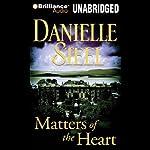 Matters of the Heart | Danielle Steel