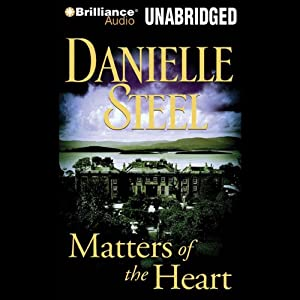 Matters of the Heart | [Danielle Steel]