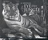 M. Krishnan: Eye in the Jungle - Photographs and Writings