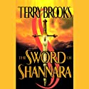 The Sword of Shannara (       UNABRIDGED) by Terry Brooks Narrated by Scott Brick