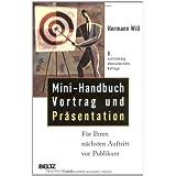 """Mini-Handbuch Vortrag und Pr�sentation: F�r Ihren n�chsten Auftritt vor Publikum (Beltz Taschenbuch)von """"Hermann Will"""""""