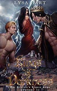 Kings Of Darkness: The Dracula's Legacy Saga - Volume 1 by Lysa Hart ebook deal