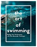 The Art of Swimming: Raising Your Per...