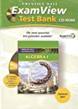 9780132504874: PRENTICE HALL MATH ALGEBRA 1 EXAMVIEW TEST GENERATOR CD 2007C