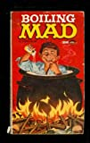 William M. Gaines's Boiling Mad (0446343471) by Gaines, William M.