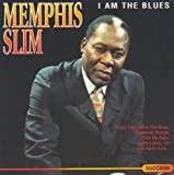 Memphis Slim I Am the Blues