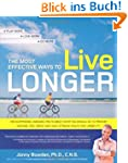 The Most Effective Ways to Live Longe...