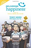 img - for Delivering Happiness: A Path to Profits, Passion, and Purpose; A Round Table Comic book / textbook / text book