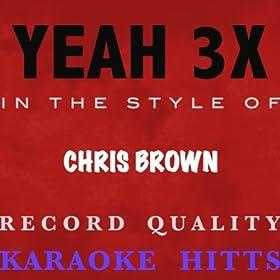 Chris Brown Yeah Download on Chris Brown   Yeah 3x  Karaoke Instrumental   Karaoke Hitts  Amazon Co
