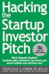 Hacking the Startup Investor Pitch: W...