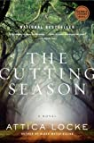 The Cutting Season: A Novel