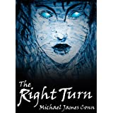The Right Turn ~ Michael James Conn