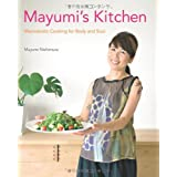 Mayumi's Kitchen: Macrobiotic Cooking for Body and Soulby Madonna