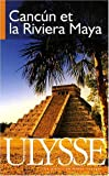 echange, troc Olivier Gougeon - Cancun et la Riviera Maya