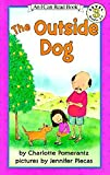 img - for The Outside Dog (I Can Read Level 3) book / textbook / text book