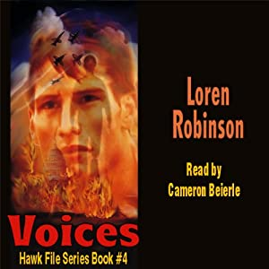 Voices: Hawk File, Book 4 | [Loren Robinson]