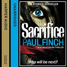 Sacrifice: DS Heckenburg, Book 2 (       UNABRIDGED) by Paul Finch Narrated by Paul Thornley