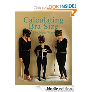Calculating Bra Size: The New Way Emma Scott