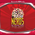 The Villain Virus: NERDS, Book 4 (       UNABRIDGED) by Michael Buckley Narrated by Johnny Heller