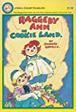 Raggedy Ann in Cookie Land (A Dell Color Yearling) (044047325X) by Gruelle, Johnny