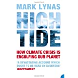 High Tide: How Climate Crisis is Engulfing Our Planet: News from a Warming Worldby Mark Lynas