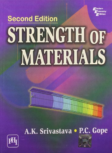 Strength of Materials, by A. K. Srivastava, P. C. Gope