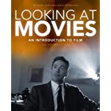 Looking at Movies: An Introduction to Film, 3rd Edition ~ David Barsam Richard;...