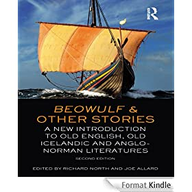 Beowulf and Other Stories: A New Introduction to Old English, Old Icelandic and Anglo-Norman Literatures
