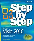 Scott A. Helmers Microsoft Visio 2010 Step by Step: The Smart Way to Learn Microsoft Visio 2010 One Step at a Time!