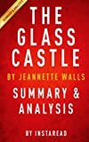 img - for The Glass Castle: A Memoir by Jeannette Walls | Summary & Analysis book / textbook / text book