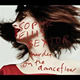 Sophie Ellis Bextor Murder on the Dance Floor