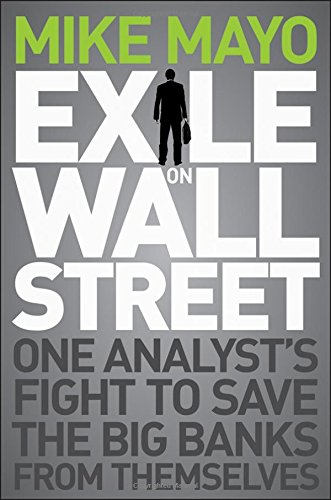 exile-on-wall-street-one-analysts-fight-to-save-the-big-banks-from-themselves