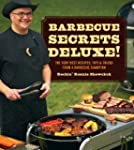 Barbecue Secrets Deluxe!: The Very Be...