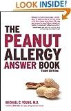 The Peanut Allergy Answer Book, 3rd Ed.