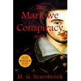 The Marlowe Conspiracy: A Novel ~ M. G. Scarsbrook