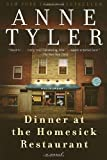 Dinner at the Homesick Restaurant: A Novel by Tyler. Anne Published by Ballantine Books (1996) Paperback