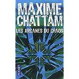 Les arcanes du chaospar Maxime CHATTAM