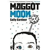 Maggot Moonby Sally Gardner