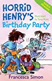 Horrid Henry's Birthday Party: (Early Reader) (Horrid Henry Early Reader)