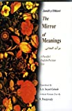 img - for The Mirror of Meanings: (Mirat Al-Maani) : A Parallel English-Persian Text (Bibliotheca Iranica: Intellectual Traditions Series) by Hamid Ibn Fazl Allah Jamali (2002-10-04) book / textbook / text book