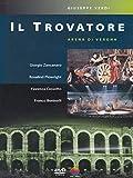 Guiseppe Verdi : Il Trovatore (Opéra)