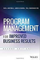 Program Management for Improved Business Results, 2nd Edition Front Cover