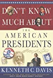 img - for Don't Know Much About  the American Presidents book / textbook / text book