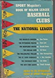 img - for Sport Magazine's Book of Major League Baseball Clubs: The National League book / textbook / text book