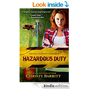 Hazardous Duty: Squeaky Clean Mysteries, Book 1 (Christian mystery)