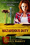 Hazardous Duty: Squeaky Clean Mysteries, Book 1 (Christian mystery)